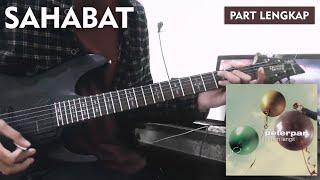 Peterpan | Sahabat (Full Guitar Cover) Part Lengkap + Melody