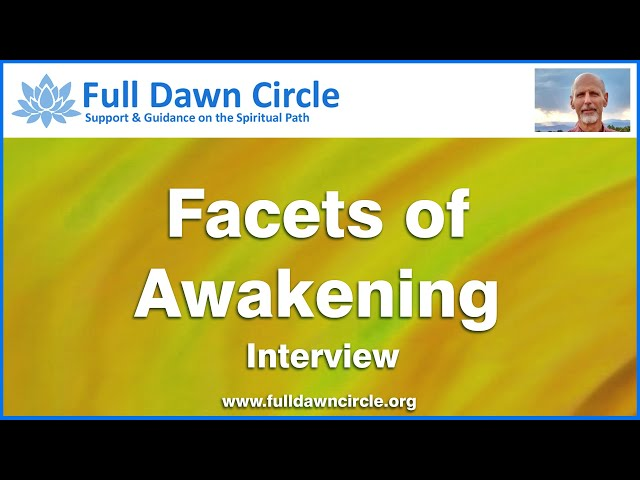 Facets of Awakening