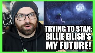 Baixar TRYING TO STAN MY FUTURE BY BILLIE EILISH!