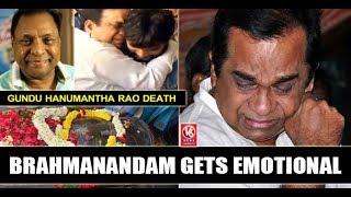 Brahmanandam Gets Emotional, Cries Over Gundu Hanumantha Rao Death....