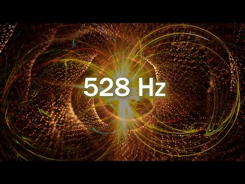 528Hz, Bring Positive Transformation, Cleanse Negative Energy, Miracle Tone, Whole Body Regeneration
