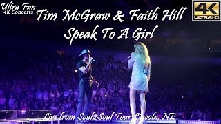 Tim McGraw & Faith Hill - Speak to a Girl Live from Soul2Soul Lincoln, NE