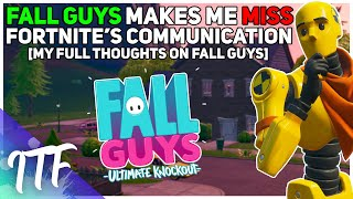My Thoughts on Fall Guys - I'm Jealous. (Fortnite Battle Royale)