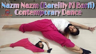 Nazm Nazm | Bareilly Ki Barfi | Dance Choreography | D3 Company