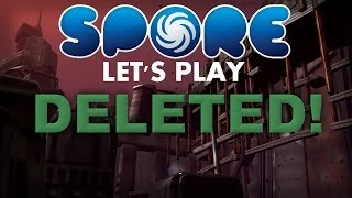 Let's Play Spore GA! - Deleted! 1/2