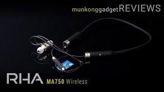 รีวิว : หูฟังไร้สาย RHA MA750 Wireless