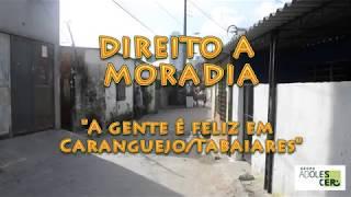 Direito à Moradia em Caranguejo Tabaiares