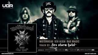 Motörhead - Fire Storm Hotel (Bad Magic 2015)