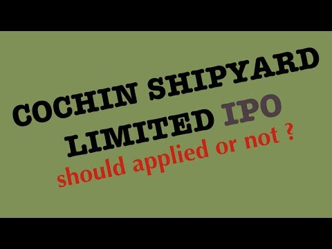 COCHIN SHIPYARD LIMITED IPO DETAILS. SHOULD YOU SUBSCRIBE OR NOT?