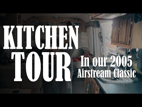 Airstream Life - Kitchen Tour in our 2005 Airstream Classic