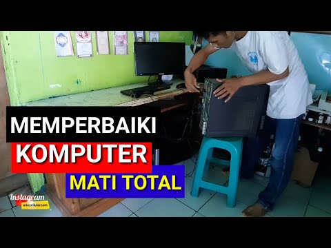 Cara memperbaiki komputer mati total (PC)