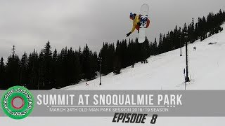 Summit at Snoqualmie Old Man Spring Snowboard Park Session // March 2019 Episode 8