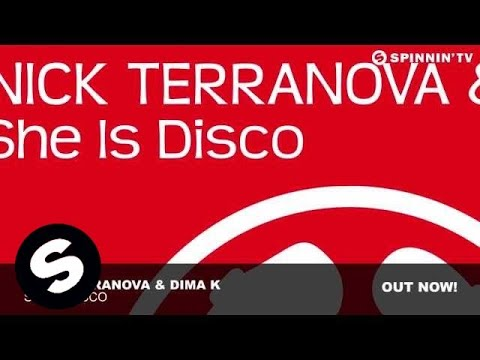 Nick Terranova & Dima K - She Is Disco (Original Mix)