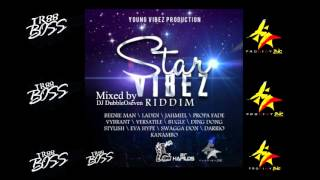 DJ DubbleOseven - STAR VIBEZ RIDDIM MIX [YOUNG VIBEZ PRODUCTION ]