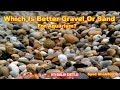 Aquarium sand or gravel Which Substrate Is Better: Sand or Gravel? # Aquarium beginners