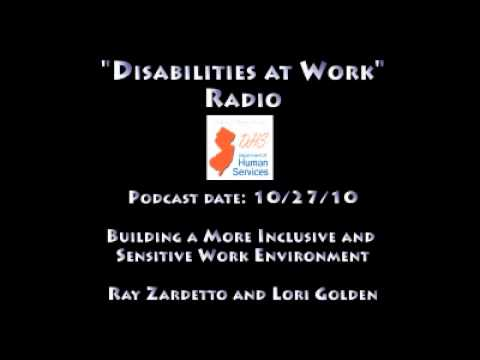 Disabilities at Work Radio - Building a More Inclusive and Sensitive Work Environment