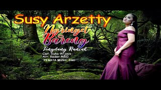 Ngringet Bareng (TengDung Rancak) - Susy Arzetty Official Music