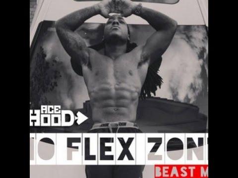 Ace Hood - No Flex(Zone) (REMIX)