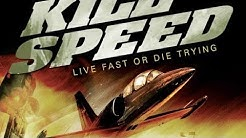 Kill Speed ganzer film auf deutsch