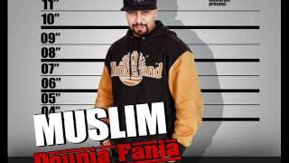 10 - Muslim - Eddounya Fanya - مسلم ـ الدنيا فانية