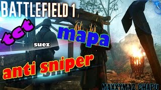 BF1 GAMEPLAY ESPAÑOL MAPA anti sniper ( suez )COMO MATA MI PISTOLA