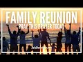 Prayer For Family Reunion - Family Reunion Prayer