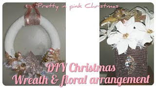 DIY Christmas Wreath blush pink Victorian/ glam style