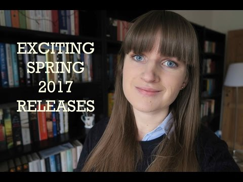 Exciting Book Releases | Spring 2017