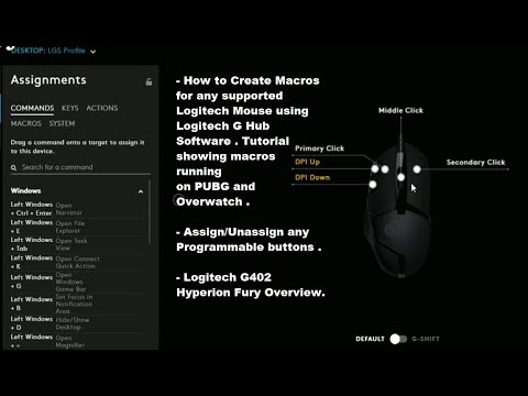 2019 How to Create Macros using Logitech GHUB Software G402 Mouse Overview  PUBG & Overwatch Gameplay