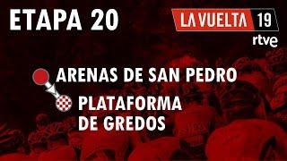 ETAPA 20 #LaVuelta19 | Arenas de San Pedro - Plataforma de Gredos | #VueltaRTVE14s