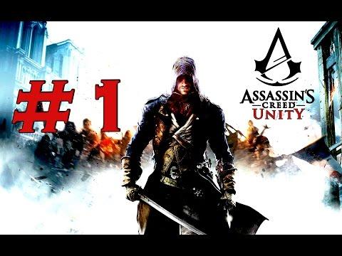 Assassin's Creed: Unity - Walkthrough Part 1