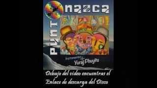Punto Nazca - Instrumentos + Yuraj Phuyitu ( 2015 )