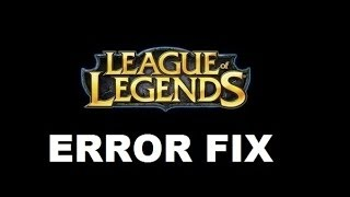 league of legends failed to launch rads system rads user kernel exe FIX!!!