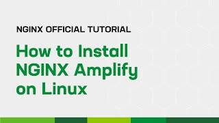 How to Install NGINX Amplify on Linux