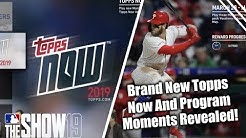 New Topps Now And Program Moments Revealed! MLB The Show 19 Diamond Dynasty News