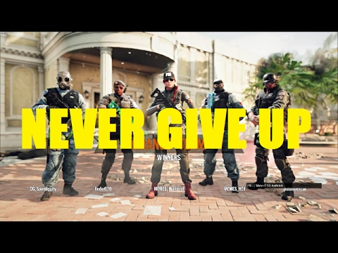 Never Give Up – Rainbow Six Siege Motivation