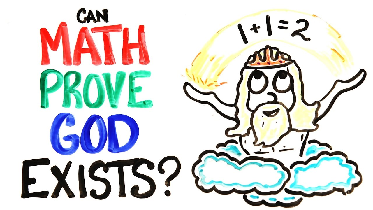 Can Math Prove Gods Existence Youtube