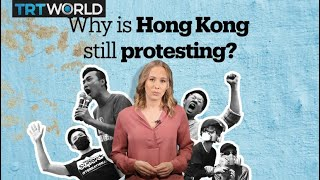 Hong Kong killed an unpopular bill. So why are people still protesting?