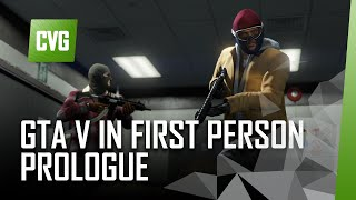 GTA V on PS4 First Person Gameplay -  Prologue