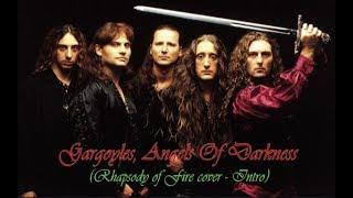 Gargoyles, Angels Of Darkness (Rhapsody of Fire cover - Intro)