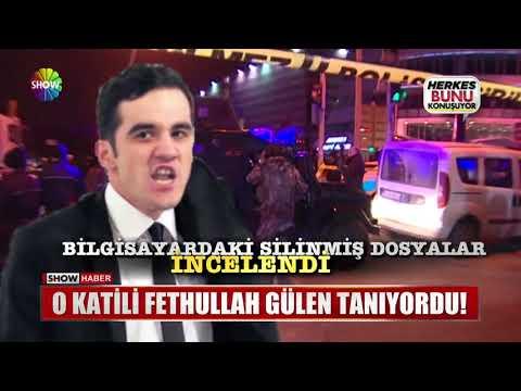 O Katili Fethullah Gülen Tanıyordu!