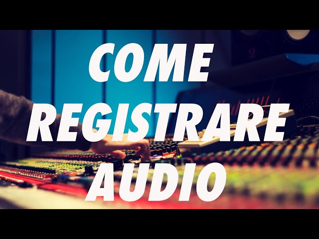 FILMMAKER - Come registrare audio