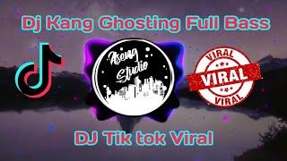 Dj Kang Ghosting Full Bass