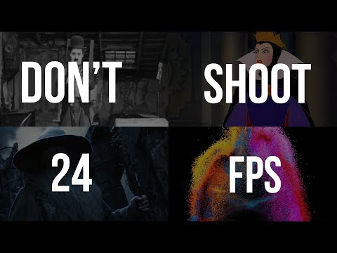 Why You Should NOT Shoot in 24 FPS