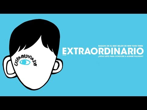 Extraordinario | Tráiler Oficial de la película | Con Julia Roberts, Owen Wilson y Jacob Tremblay