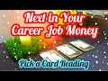 Next In Your Career-Job- Money PICK A CARD- CAREER MONEY JOB -Timeless- Sun Signs- Magic Wands Tarot