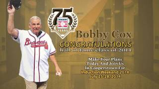 Bobby Cox Elected to the Baseball Hall of Fame Class of 2014