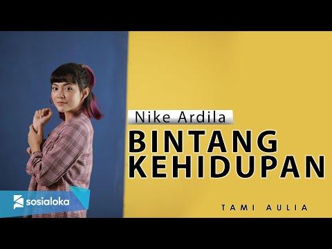 Bintang Kehidupan - Nike Ardila ( Tami Aulia Cover )