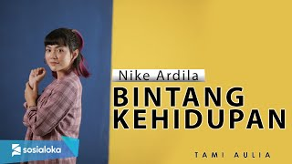 Download Lagu Bintang Kehidupan - Nike Ardila ( Tami Aulia Cover ) mp3