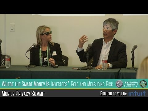 LA Mobile Privacy Summit: Where the Smart Money Is - Investors' Role and Measuring Risk
